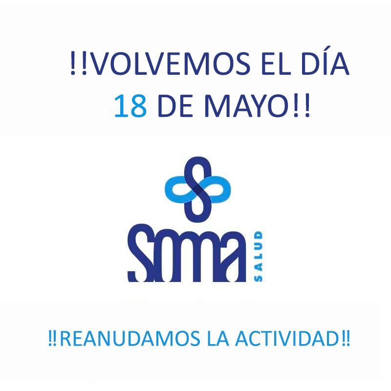 REANUDAMOS LA ACTIVIDAD EL 18 DE MAYO